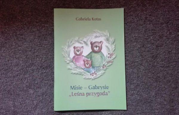 """Misie – Gabrysie """" Leśna przygoda"""""""